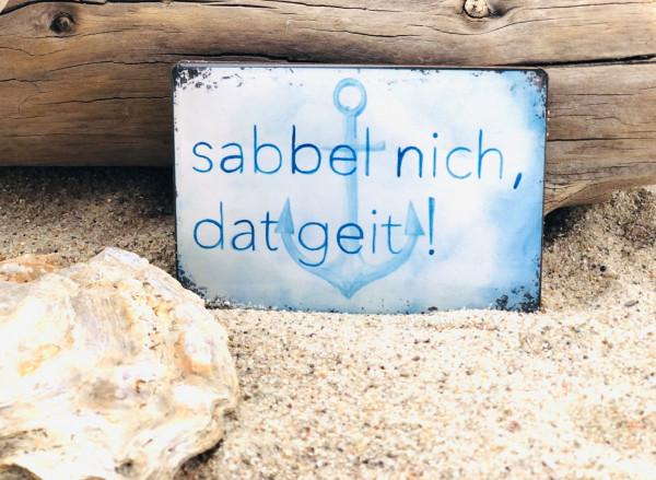 Softmagnet sabbel nich, dat geit! (Magnet, Küche, Kühlschrankmagnet, Heizkörper, Dekoration)